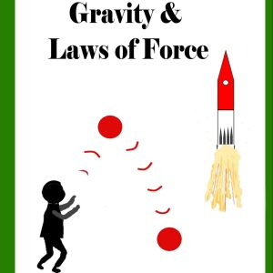 Cover for a picture book on gravity and force by Annabel Potter