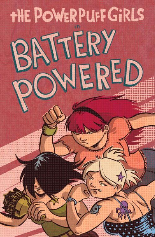 Powerpuff Girls Go Battery Powered