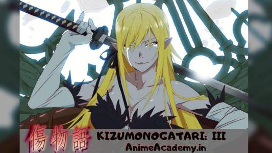 Kizumonogatari III Movie Hindi Subbed