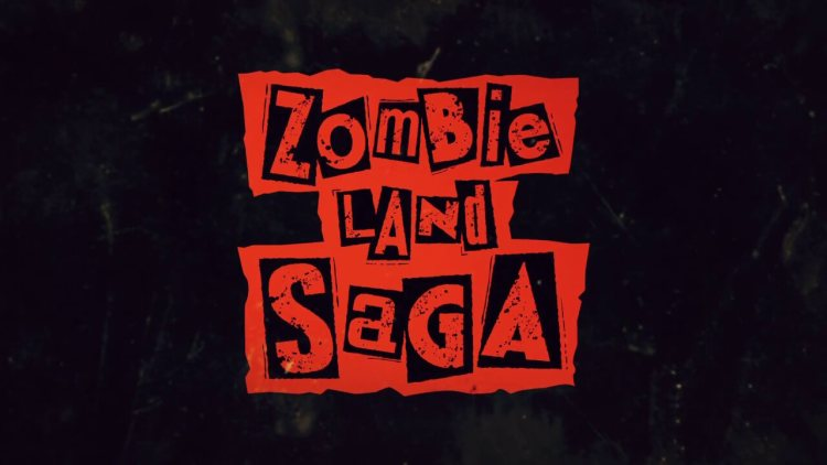 Anime Ost: Download Opening Ending Zombieland Saga