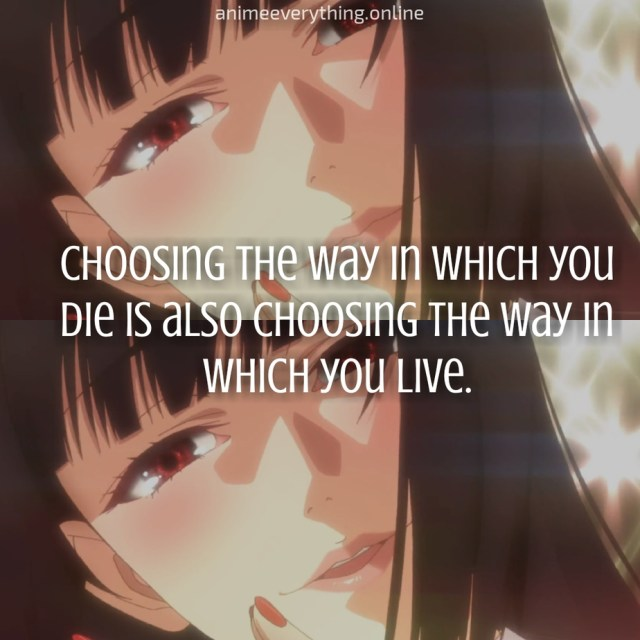 It may refer to fictional characters in manga, games and anime,. 8 Best Kakegurui Quotes Anime Everything Online
