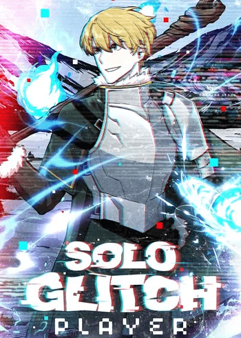 solo glitch player - manhwa/manga like solo leveling