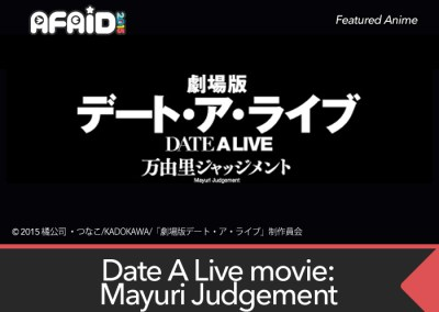 Featured Anime Screening: Date A Live Movie: Mayuri Judgement