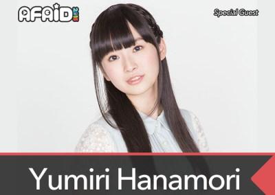 Special Guest: Yumiri Hanamori