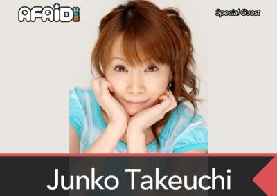 Special Guest: Junko Takeuchi