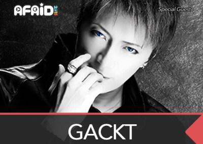 Special Guest: GACKT