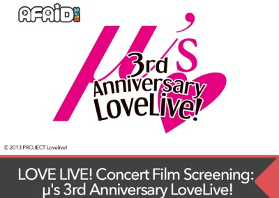 LOVE LIVE! Concert Film Screening: μ's 3rd Anniversary LoveLive!