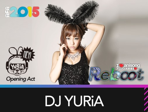 Opening Act: DJ YURiA