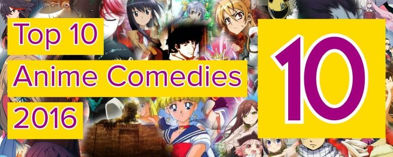 Anime Ichiban - Comedies 2016