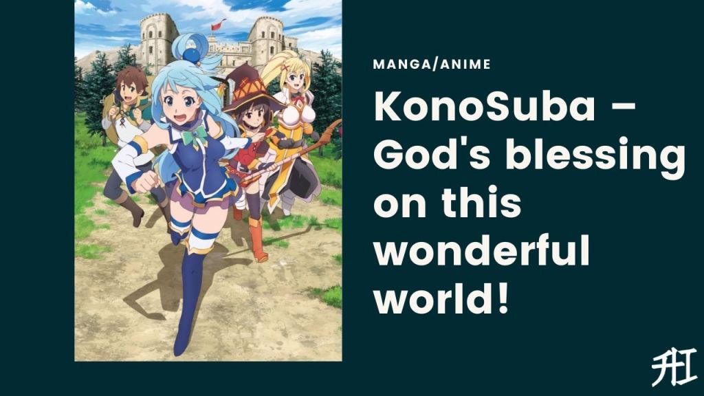 KonoSuba – God's blessing on this wonderful world! - Top 20 Anime/Manga Similar To That Time I Got Reincarnated As A Slime