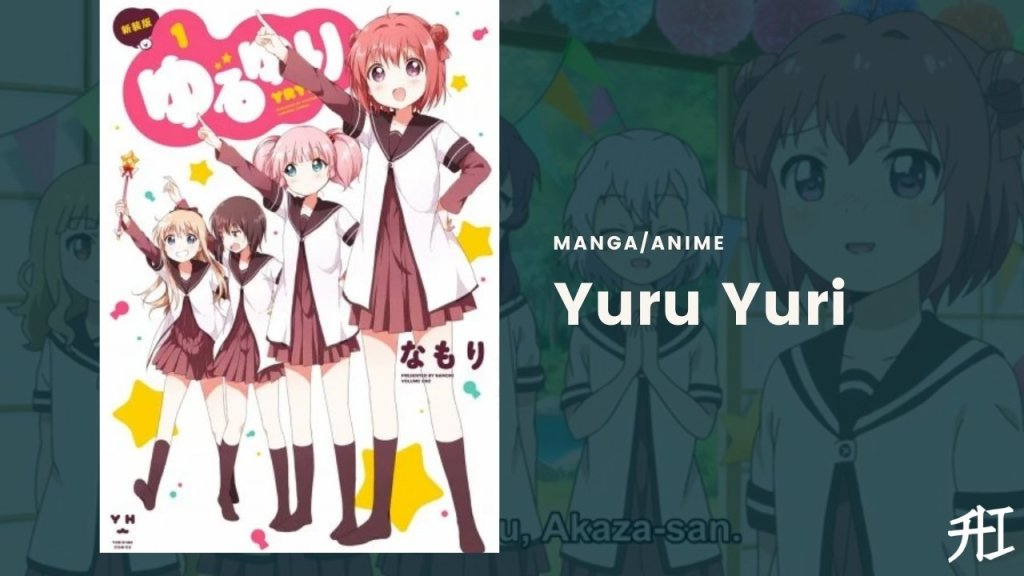Yuru Yuri - Top 22 Best Yuri Anime To Watch !! 2021