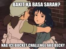 """Why are you so drenched, Sara?"" ""Becky, I took the ice bucket challenge"""