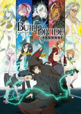 انمي Build Divide Code Black الحلقة 1 مترجمة اون لاين