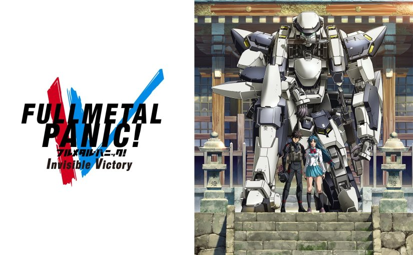 Full Metal Panic! Invisible Victory – the victory is not (yet) visible?