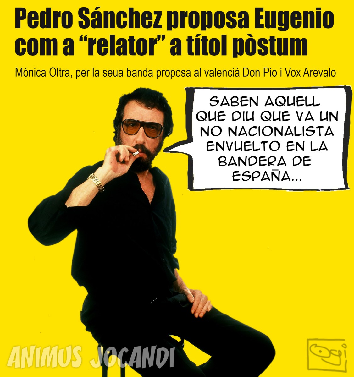 "PEDRO SÁNCHEZ PROPOSA EUGENIO COM A ""RELATOR"" A TÍTOL PÒSTM"