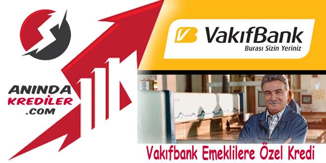 Vakıfbank Emeklilere Özel Taksitli İhtiyaç Kredisi