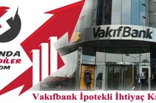 vakıfbank ipotekli kredi