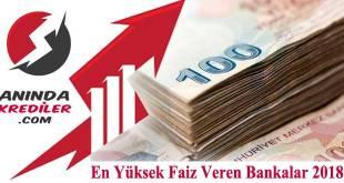 En Yüksek Faiz Veren Bankalar 2018