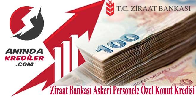 Ziraat Bankası Askeri Personele Özel Konut Kredisi 2018
