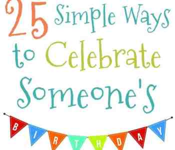 25 Awesome Ideas to Celebrate Anyone's Birthday in 2020