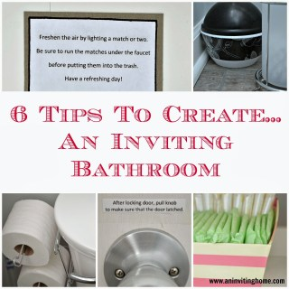 6 Tips To Create An Inviting Bathroom