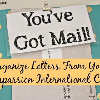 Organize Letters From Your Compassion International Child