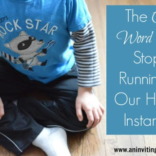 The One Word That Stops Running In Our House Instantly