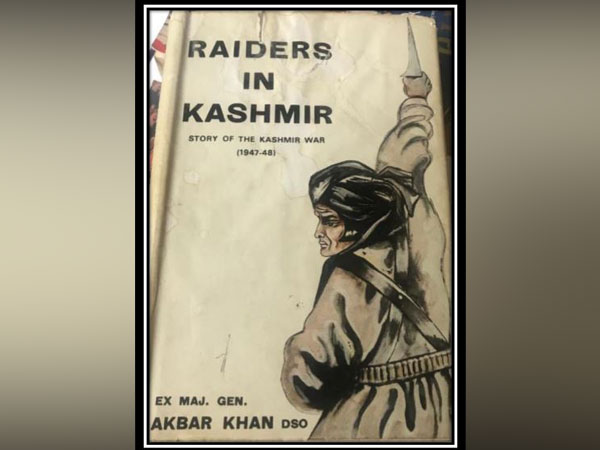 Pakistan's retired Major General Akbar Khan has penned a book 'Raiders in Kashmir' admitting the role of Pakistan in the conflict in Kashmir.