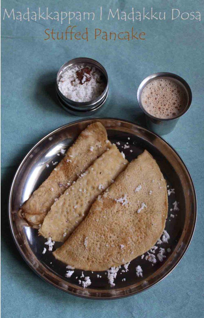 Madakkappam, Madakku Dosa, Love Letter, Elanchi, Stuffed Pan Cake, Wheat Pancake, Healthy Pan Cake