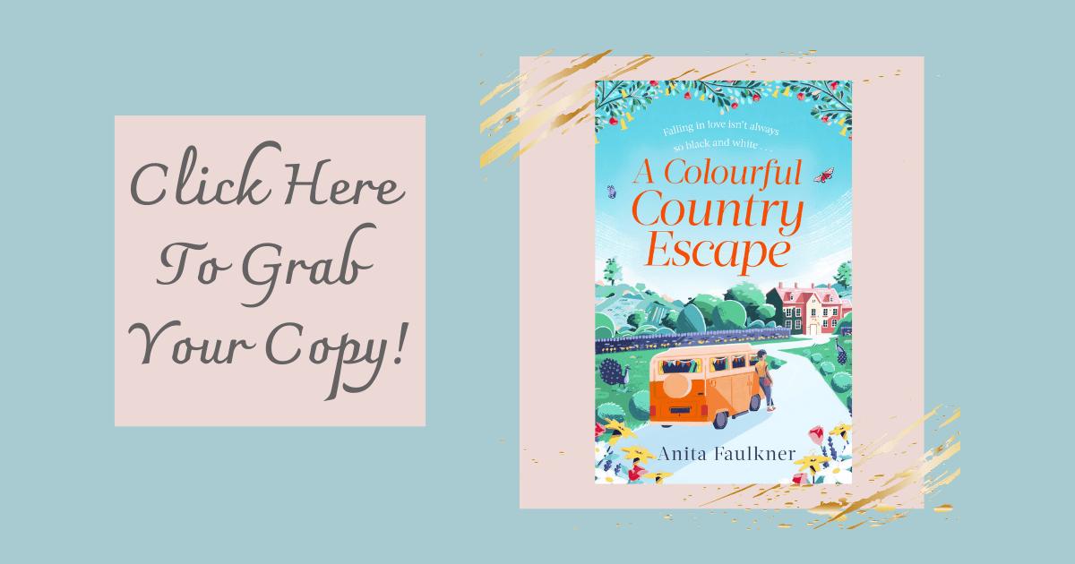 A Colourful Country Escape by Anita Faulkner