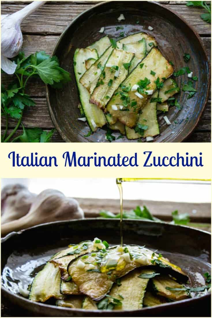 Italian Marinated Zucchini,  an easy and delicious Appetizer made with fresh ingredients.  Vegan, Vegetarian and Gluten free.