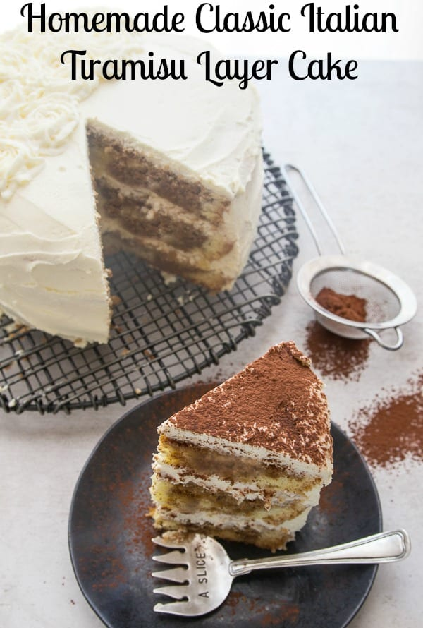 Homemade Classic Italian Tiramisu Layer Cake is a classic Italian dessert recipe. Made with a delicious sponge cake then layered with a creamy mascarpone filling. The perfect family dinner or company is coming dessert. #tiramisu #layer cake #Italian #dessert #cake
