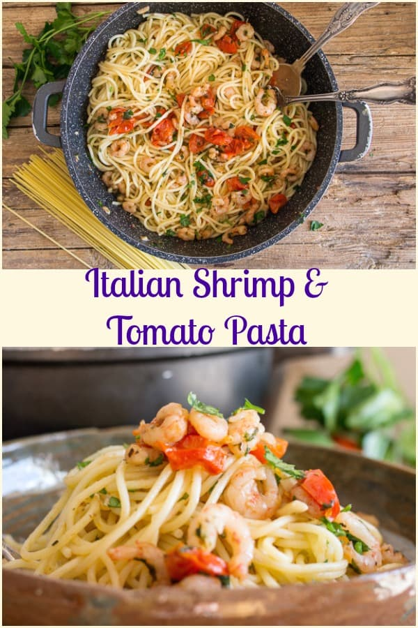 A fast and easy Italian Pasta Dish, Shrimp and Tomato Pasta made with cherry or grape tomatoes, fresh herbs, add a little hot pepper and make it as spicy as you like. #pasta #shrimp #tomatoes #Italian