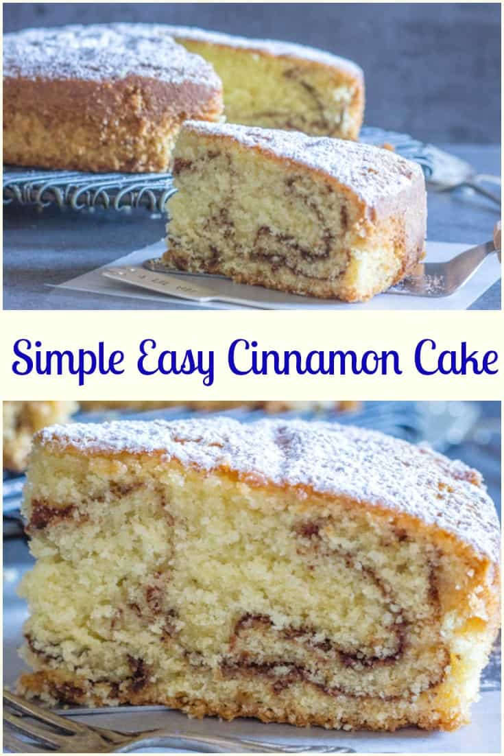 Simple Easy Cinnamon Cake, a soft, delicious and moist Cake Recipe.  Perfect for snack, dessert or even Breakfast.  Everyone will love it.