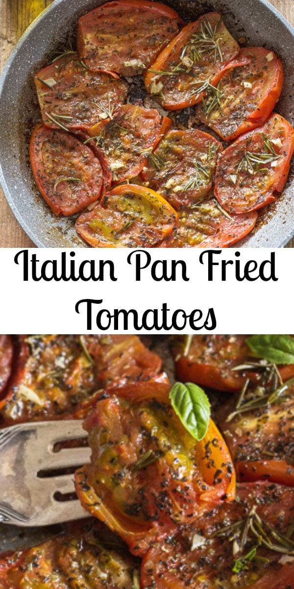 Italian Pan Fried Tomatoes, the perfect appetizer or side dish , a quick, easy, healthy recipe. Vegan, vegetarian, low carb and gluten free. #tomatoes #friedtomatoes #italianrecipe #appetizer #sidedish #glutenfree #vegan #vegetarian #lowcarb