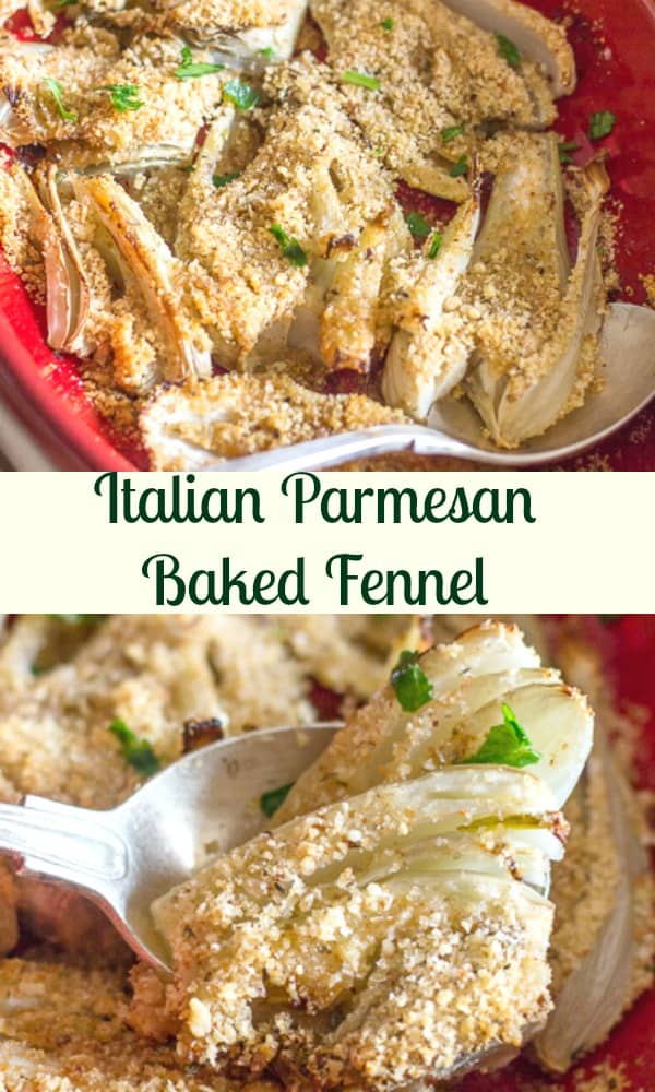 Italian Baked Fennel is an easy side dish, made with fresh Italian parsley, Parmesan cheese and a little Olive oil. So good and good for you! #fennel #Italiancuisine #vegetable #baked #parmesan #vegetarian