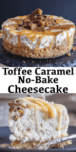 This decadent No-Bake Cheesecake with an easy Caramel Drizzle and crushed Toffee Chocolate Bars is so creamy and delicious it will be your new favourite dessert! #cheesecake #nobakecheesecake #caramelcheesecake #toffeecheesecake