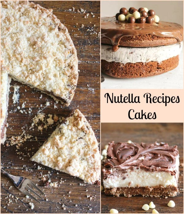 3 types of nutella recipes cakes