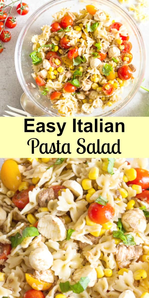 Easy Italian Pasta Salad,  made with fresh ingredients, including tomatoes, mozzarella, herbs and a delicious Homemade Italian Salad Dressing.  The perfect Summertime Lunch or Dinner idea. #pastasalad #salad #easydinnerrecipe #summersalad #bbqsidedish #Italianrecipe #lunchrecipe #dinnerrecipe