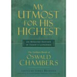 """""""My Utmost for His Highest"""" by Oswald Chambers: A Guest Post by Ruth Bond"""