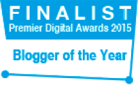 Premier Digital Awards 2015 - Finalist - Blogger of the year