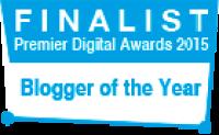 Premier Digital Awards 2015 - Finalist - Blogger of the year