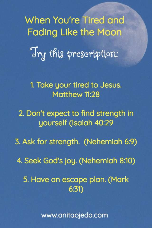 Feeling worn out and tired? Find the perfect prescription for your weariness. #tired, #hope, #strength