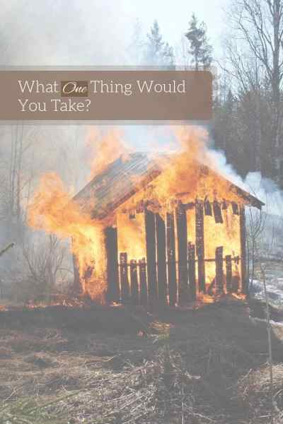 What one thing would you take if you had to evacuate? Recent fires made me evaluate my answer. #hope #disaster #Jesus