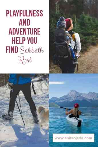 Have you ever thought about using playfulness and adventure to find Sabbath rest? Those things seem counterintuitive, but sitting around all day trying to be 'holy' won't help you make the Sabbath a delight. #rest #sabbath #sabbathrest #adventure #playfulness