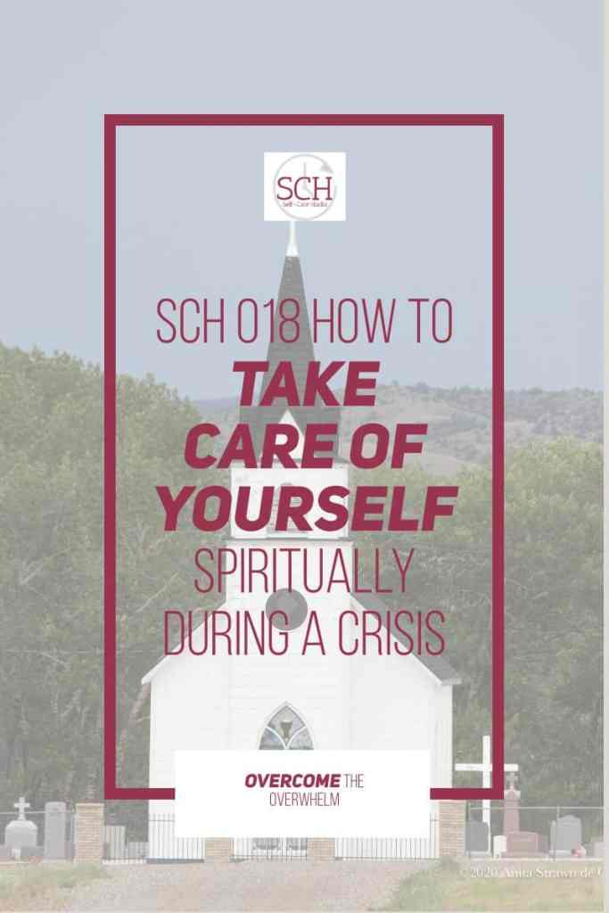 Often, when faced with a crisis, we resort to tossing prayers heavenward and hoping for the best. I know. I've done this. But how would things be different if you worked to take care of yourself spiritually during times of crisis and uncertainty? #spirituality #spiritualselfcare #selfcarehacks #podcast #takecareofyourself