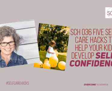 Do you know the important difference between self-confidence and self-esteem? Today's podcast will give you five hacks for helping your kids develop self-confidence and a growth mindset. #growthmindset #selfconfidence #parenting #kids #parents #selfesteem #selfcarehacks #podcast