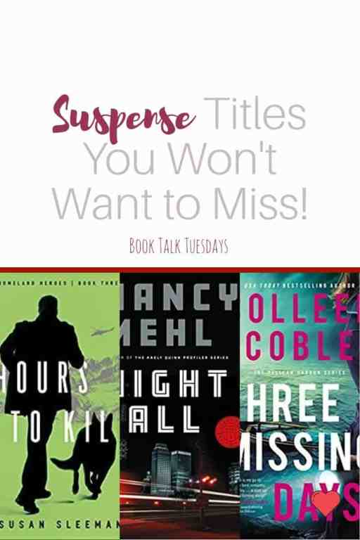 Looking for some spine-tingling suspense? These three new releases deserve a spot on your TBR list! #amreading #TBR #TBRlist #Suspense #inspy #inspirational #ChristianFiction #goodbooks #newreleases #favoriteauthors #BookTalkTuesdays