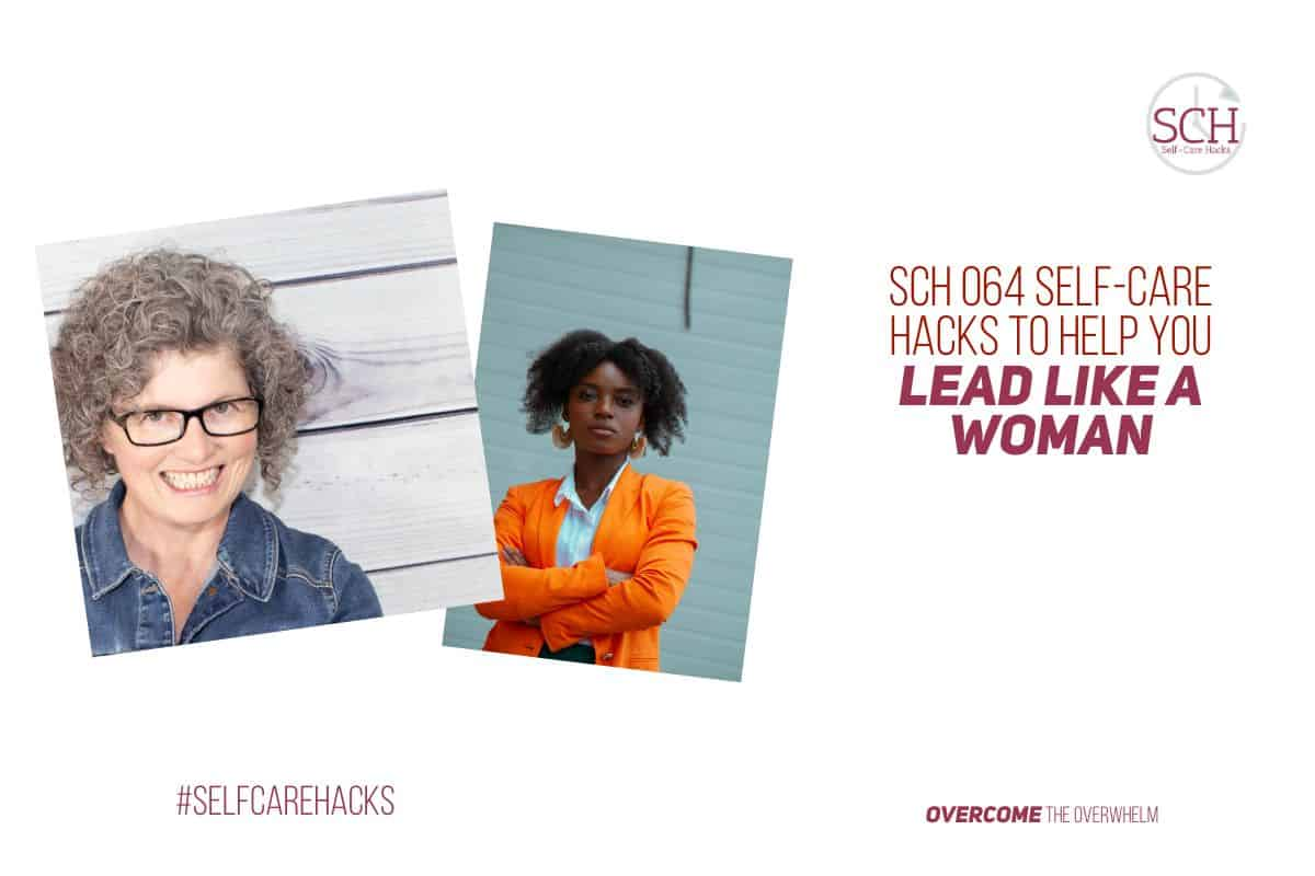 You can learn to lead like a woman (even if you're a man). Find out the secrets on today's podcast. #leadership #womeninleadership #womanasleaders #selfcare #selfcarehacks #selfcarehackspodcast #teacher #SAHM #CEO #lead