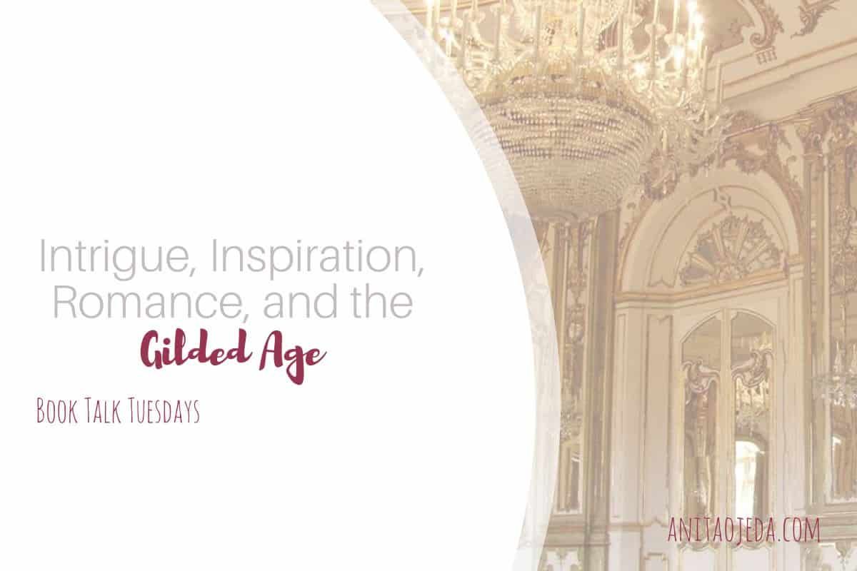 If you love intrigue, inspiration, and romance set in the Gilded Age, you'll love these two new releases from some of the best inspirational authors writing today. #gildedage #amreading #inspy #ficiton #newreleases #favoriteauthor
